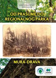 Od prasume do Regionalnog parka Mura-Drava-Drava-1